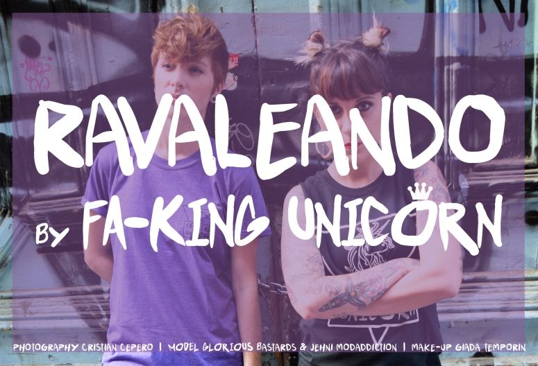 Ravaleando by Fa-King Unicorn - Special Lookbook Jeanne Henry + Jehni Modaddiction